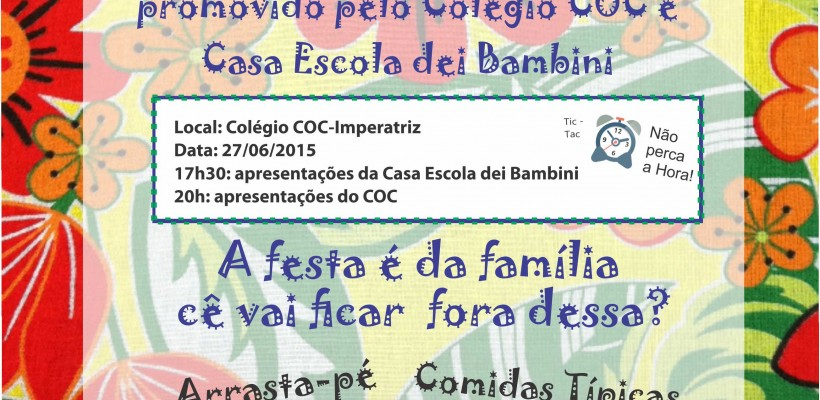 COC e Casa Escola dei Bambini abordam Cultura Popular Maranhense em Festa Junina